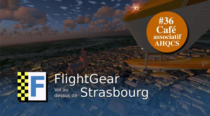 Vol au dessus de Strasbourg<br/>11 Mars – AHQCS