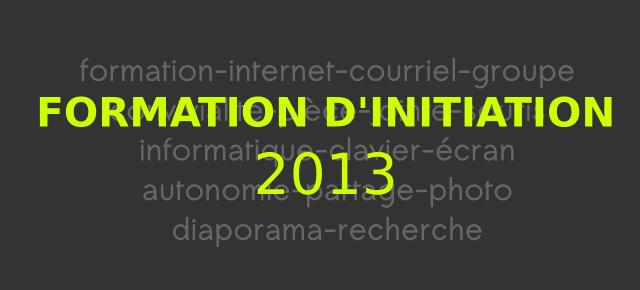 Formation Initiation à l'informatique 2013