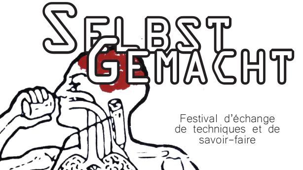 Selbst Gemacht / DIY<br/>Strasbourg/Semencerie – 4 & 5 juin